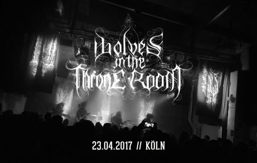 Wolves in the Throne Room 23.04.2017 Köln