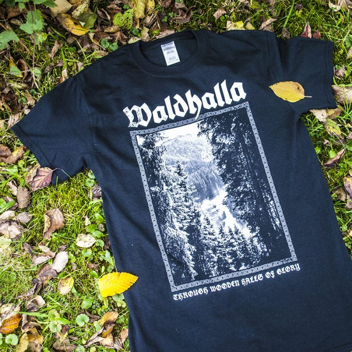 "Waldhalla Shirt ""Through Wooden Halls of Glory"" Front"