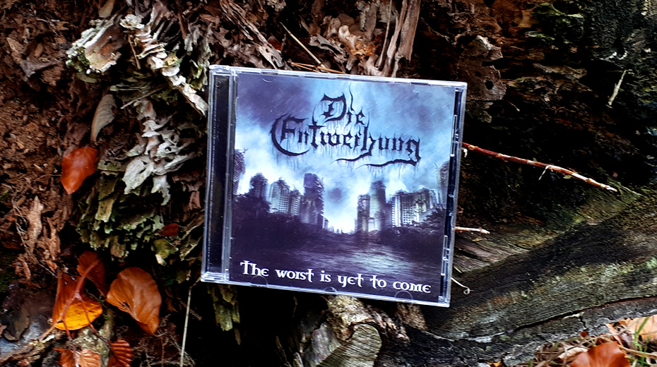 Die Entweihung - The worst is yet to come