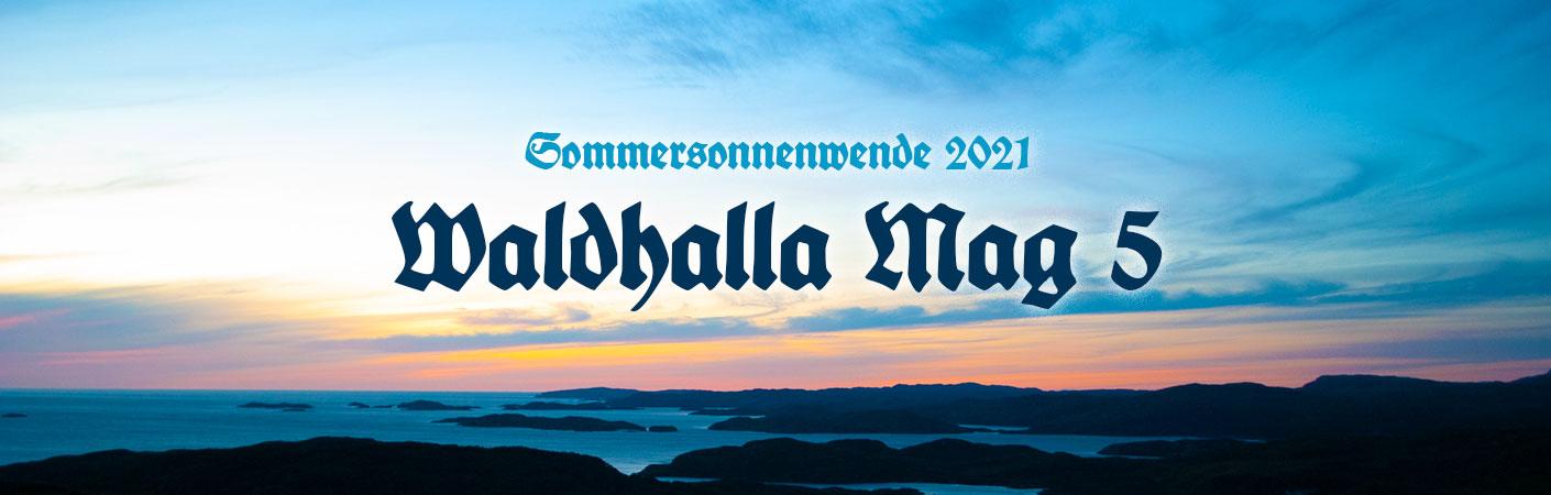 Waldhalla 5 - Sommersonnenwende 2021